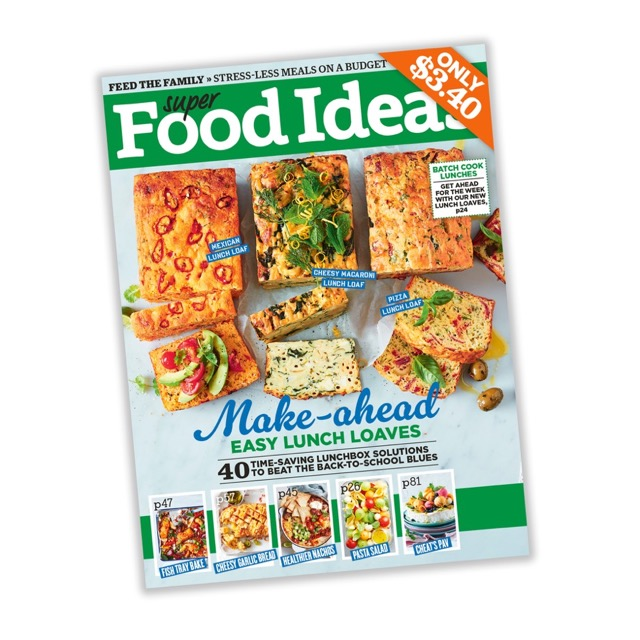 Bsbhg super food ideas is australias number one food magazine providing busy individuals and families with easy recipe meal solutions forumfinder Image collections